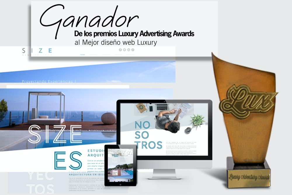 "Size Arquitectura galardonada en el Festival Internacional ""Luxury Advertising Awards"" - Size Arquitectura"